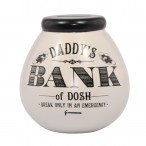 Daddys Bank Of Dosh Pots of Dreams