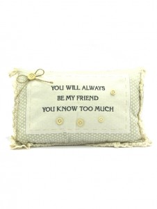 Sentiments Large Cushion Always Be My Friend