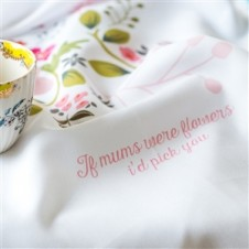 IF MUMS WERE FLOWERS TEA TOWEL