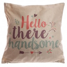 Cushion with Insert - Hello There Handsome
