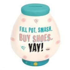 Fill Pot Smash Buy Shoes Money Pot by YOLO