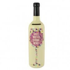 Save Water Drink Wine - Bottle Of Dreams Money Box